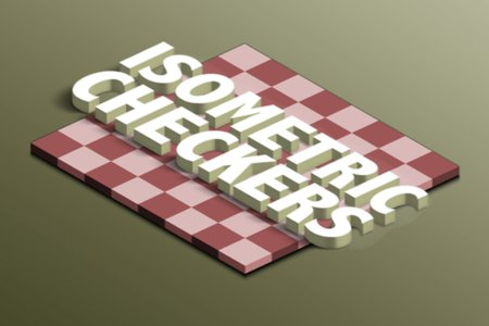 Isometric Checkers